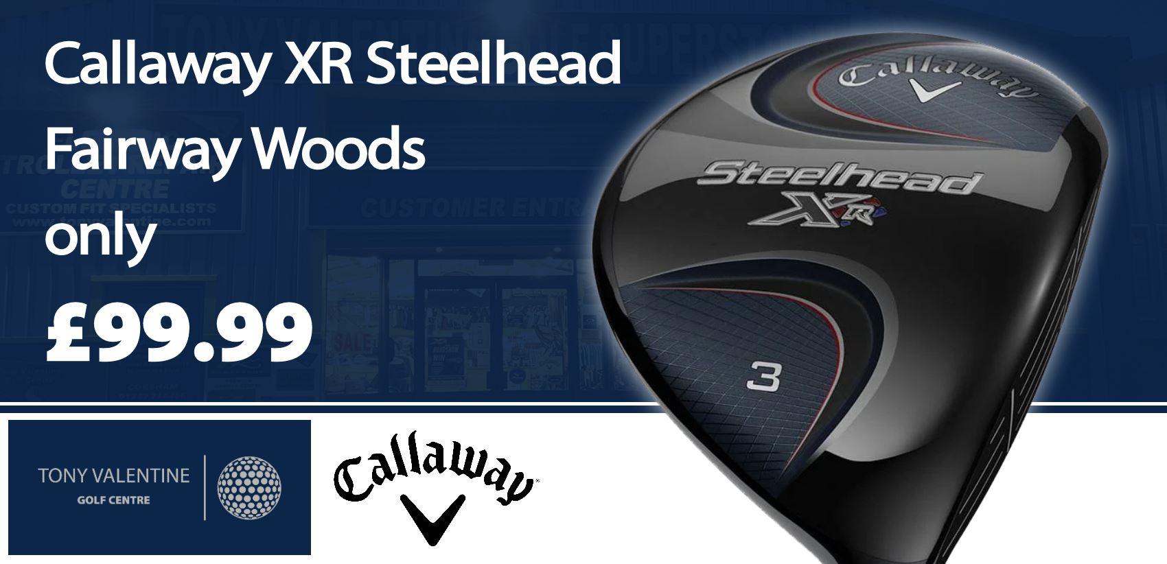 Callaway XR Steelhead Fairway Wood